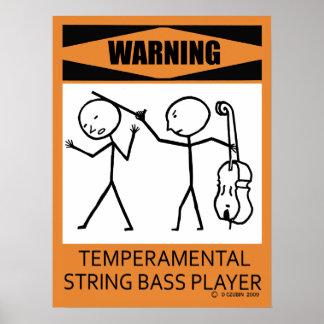 Poster temperamental amonestador del bajista de se