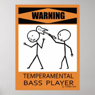 Poster temperamental amonestador del bajista póster