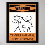 Poster temperamental amonestador del Percussionist