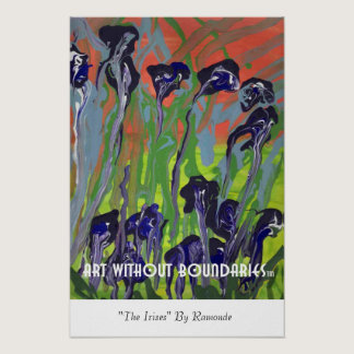 "Poster: ""The Irises"" by Raymonde Poster"