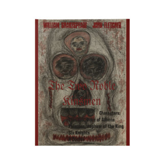 "Poster"" The Two Noble Kinsmen"" William Shakespea Wood Poster"