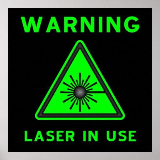 Poster verde y negro de la advertencia de laser
