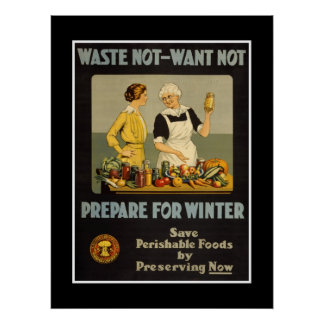 "Poster Vintage Advertisements ""Waste not want not"""
