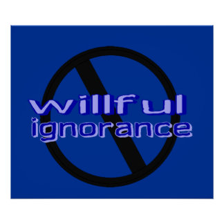 Poster voluntarioso de la ignorancia de la prohibi