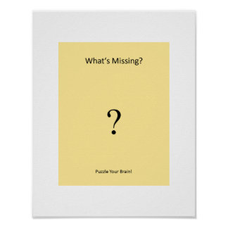"""Poster: """"What's Missing?"""" Puzzle Series Logo Poster"""