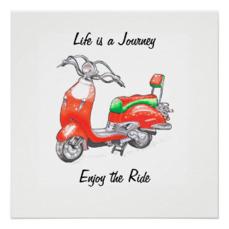 Poster with funny scooter and phrase