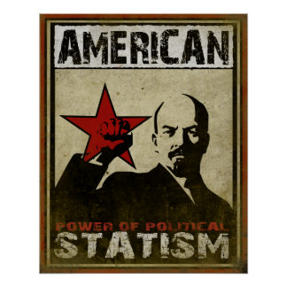 Poster with Political Warning Message of Statism