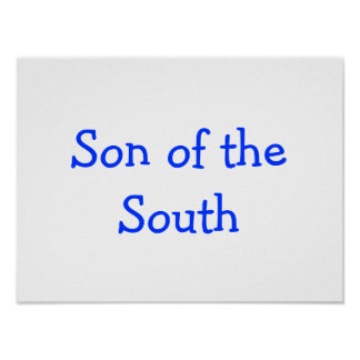"""Poster with """"Son of the South"""""""