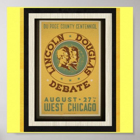 Poster-WPA Chicago-Lincoln Douglas Debate Poster