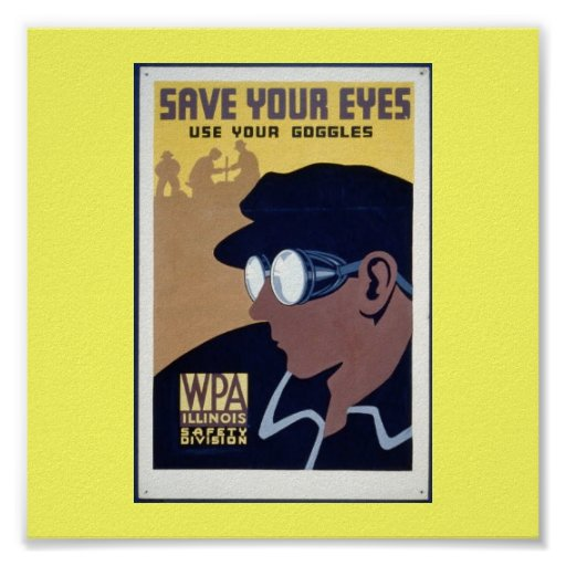 Poster-WPA-Save Your Eyes Poster