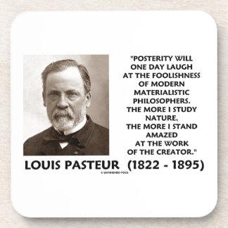 Posterity Materialistic Philosophers Pasteur Quote Coaster