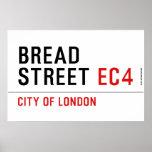 Bread Street  Posters