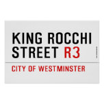 king Rocchi Street  Posters