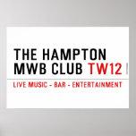 the Hampton  MWB Club  Posters