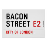 Bacon Street  Posters