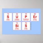 Super sis  Posters