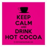 [Cup] keep calm and drink hot cocoa  Posters