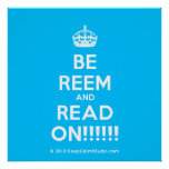 [Crown] be reem and read on!!!!!!  Posters