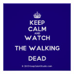 [Crown] keep calm and watch the walking dead  Posters
