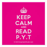 [Crown] keep calm and read p.y.t  Posters