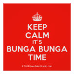 [Crown] keep calm it's bunga bunga time  Posters