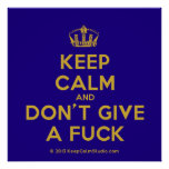 [Dancing crown] keep calm and don't give a fuck  Posters