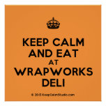 [Crown] keep calm and eat at wrapworks deli  Posters