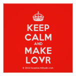 [Crown] keep calm and make lovr  Posters