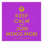 [Smile] keep calm and join moko.mobi  Posters