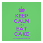 [Crown] keep calm and eat cake  Posters