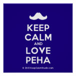 [Moustache] keep calm and love peha  Posters