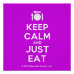 [Cutlery and plate] keep calm and just eat  Posters