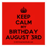 [Crown] keep calm my birthday august 3rd  Posters