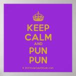 [Crown] keep calm and pun pun  Posters