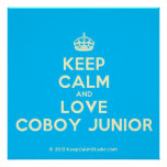 [Crown] keep calm and love coboy junior  Posters