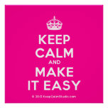 [Crown] keep calm and make it easy  Posters