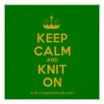 [Knitting crown] keep calm and knit on  Posters