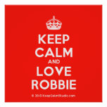 [Crown] keep calm and love robbie  Posters