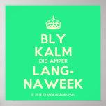 [Crown] bly kalm dis amper lang- naweek  Posters