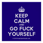 [Crown] keep calm and go fuck yourself  Posters