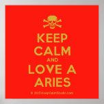 [Skull crossed bones] keep calm and love a aries  Posters