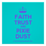 [Knitting crown] faith trust and pixie dust  Posters