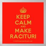 [Crown] keep calm and make racituri  Posters