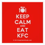 [Cutlery and plate] keep calm and eat kfc  Posters