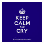 [Crown] keep calm and cry  Posters
