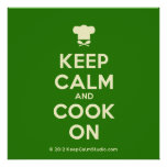 [Chef hat] keep calm and cook on  Posters