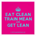 [Crown] eat clean train mean and get lean  Posters