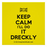 [UK Flag] keep calm i'll do it dreckly  Posters