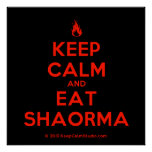 [Campfire] keep calm and eat shaorma  Posters