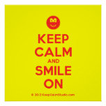 [Smile] keep calm and smile on  Posters